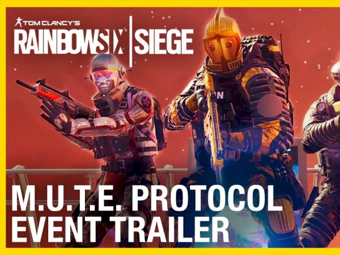 Ubisoft Hadirkan Event MUTE Protocol di Game Rainbow Six Siege!