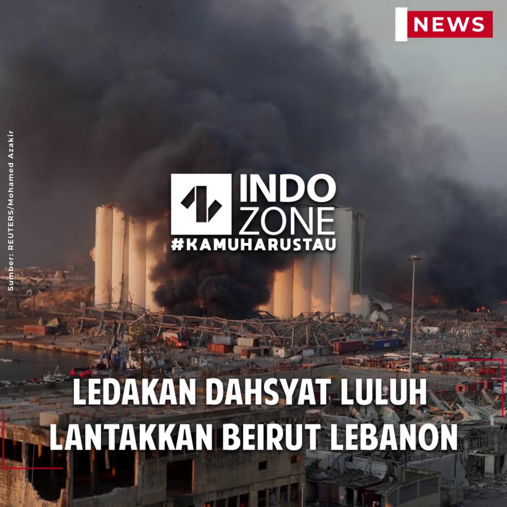 Ledakan Dahsyat Luluh  Lantakkan Beirut Lebanon