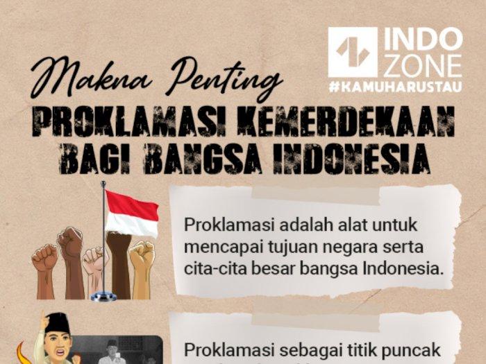 Makna Penting Proklamasi Kemerdekaan Bagi Bangsa Indonesia