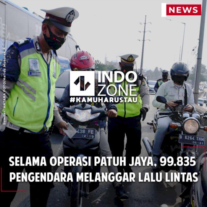 Selama Operasi Patuh Jaya, 99.835  Pengendara Melanggar Lalu Lintas