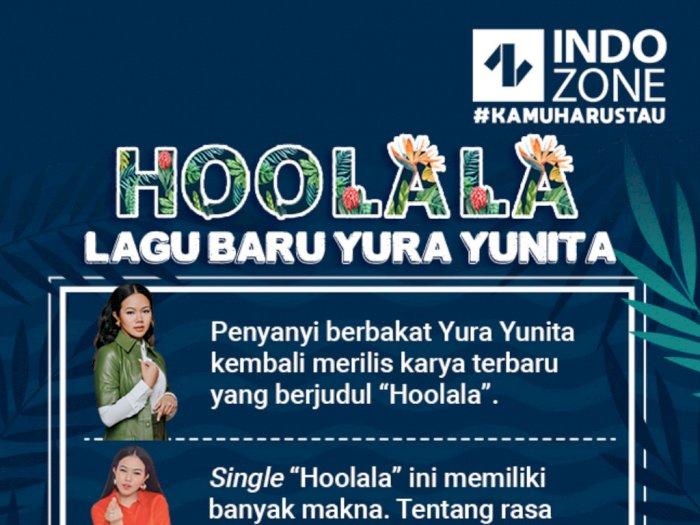 Hoolala, Lagu Baru Yura Yunita