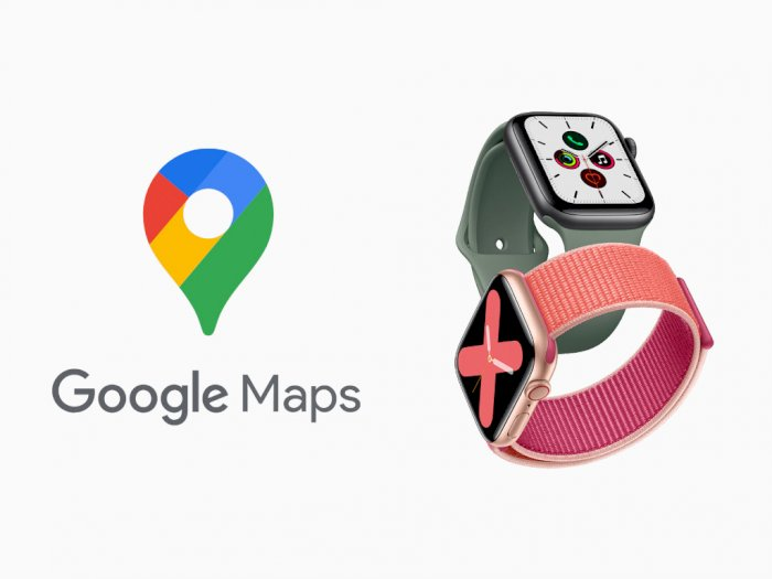 Sempat Berhenti, Kini Aplikasi  Google Maps Kembali Lagi ke Apple Watch!