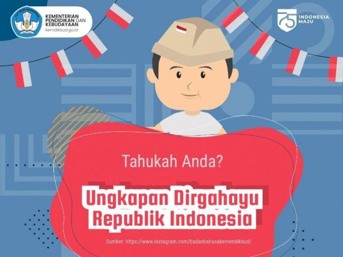 Penulisan Ucapan Selamat Hari Kemerdekaan RI 17 Agustus yang Benar dari Kemdikbud