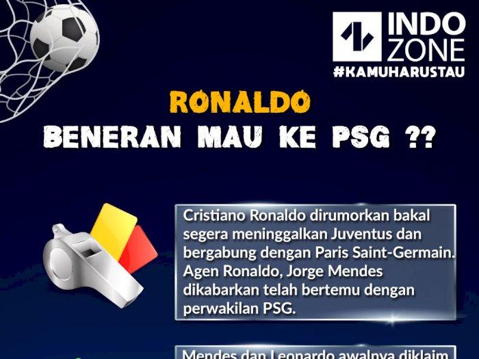 Ronaldo Beneran Mau ke PSG?