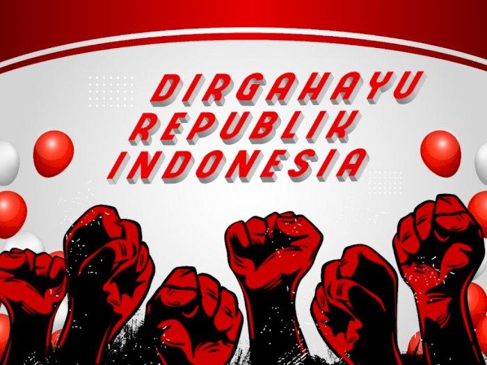 Daftar Terbaru Ucapan Selamat 17 Agustus 2020 Hari Kemerdekaan RI, Buat Teman Keren Nih!