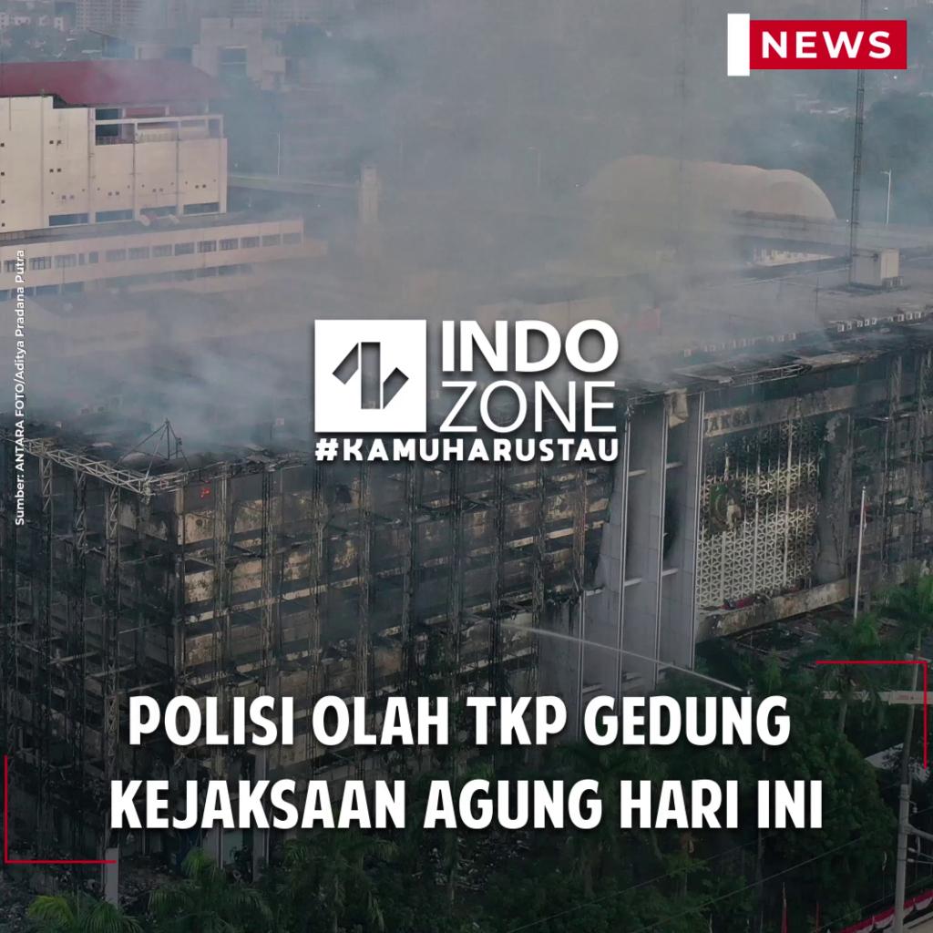 Polisi Olah TKP Gedung Kejaksaan Agung Hari Ini