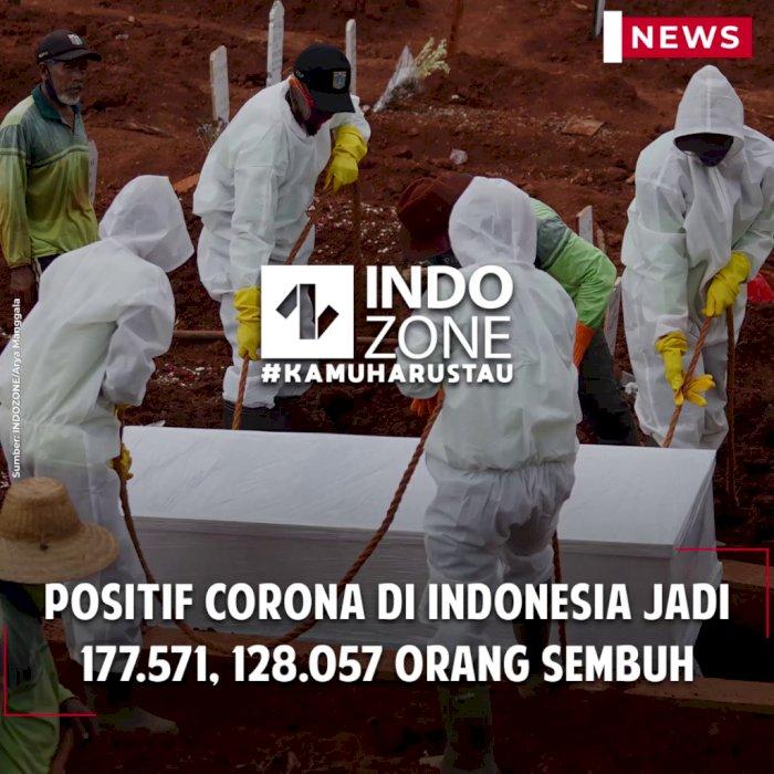 Positif Corona di Indonesia Jadi 177.571, 128.057 Orang Sembuh