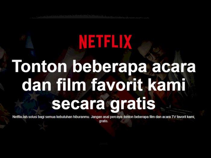 Netflix Berikan Akses Film Gratis untuk Pengguna Tanpa Akun!