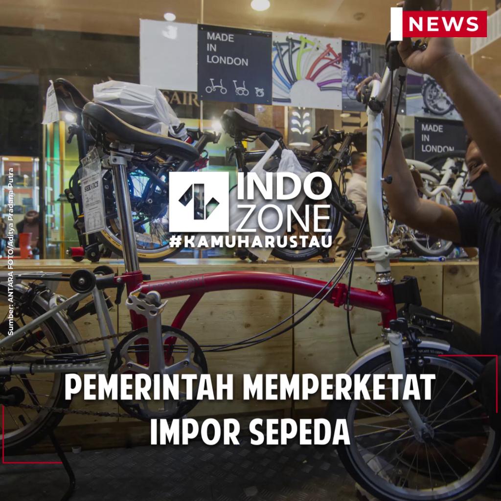 Pemerintah Memperketat Impor Sepeda