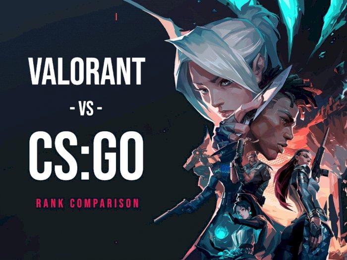Perbandingan Rank CS:GO dan Valorant, Kamu Harus Ada di Rank Apa?