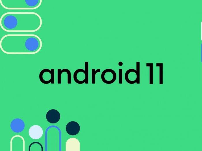 Android 11 Resmi Diluncurkan, Berikut Fitur-Fitur Baru yang Dihadirkan!
