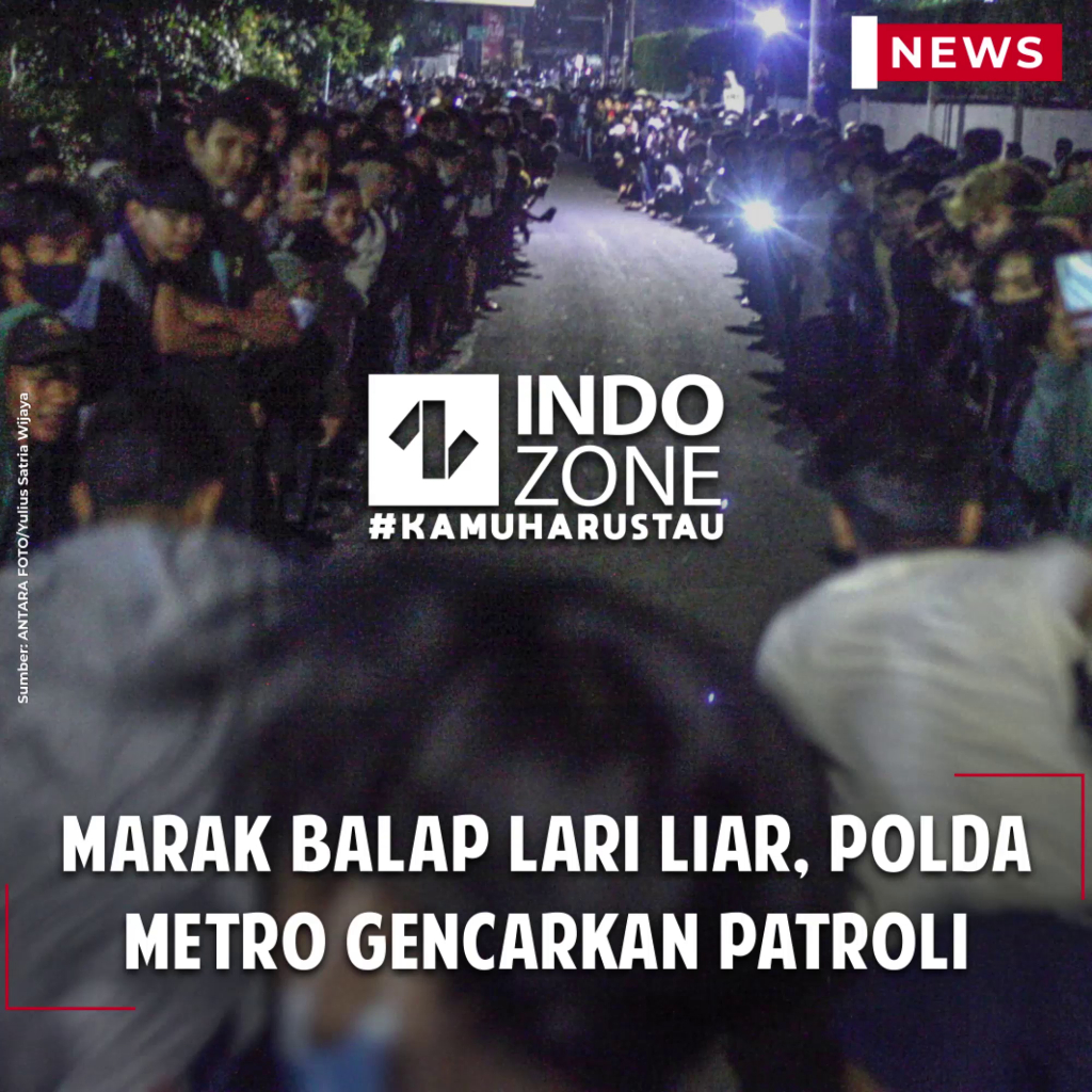 Marak Balap Lari Liar, Polda Metro Gencarkan Patroli