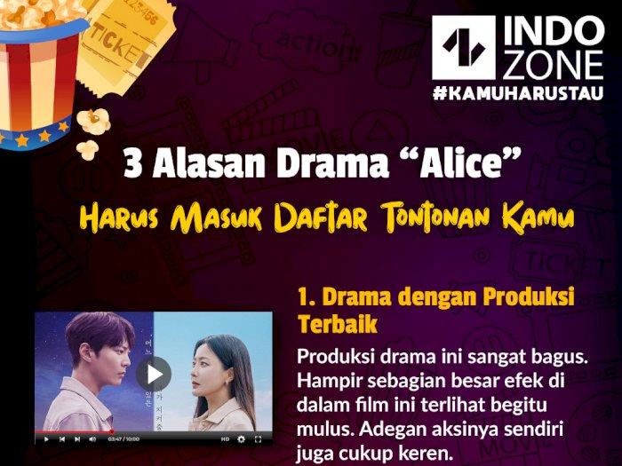 "3 Alasan Drama ""Alice"" Harus Masuk Daftar Tontonan Kamu"