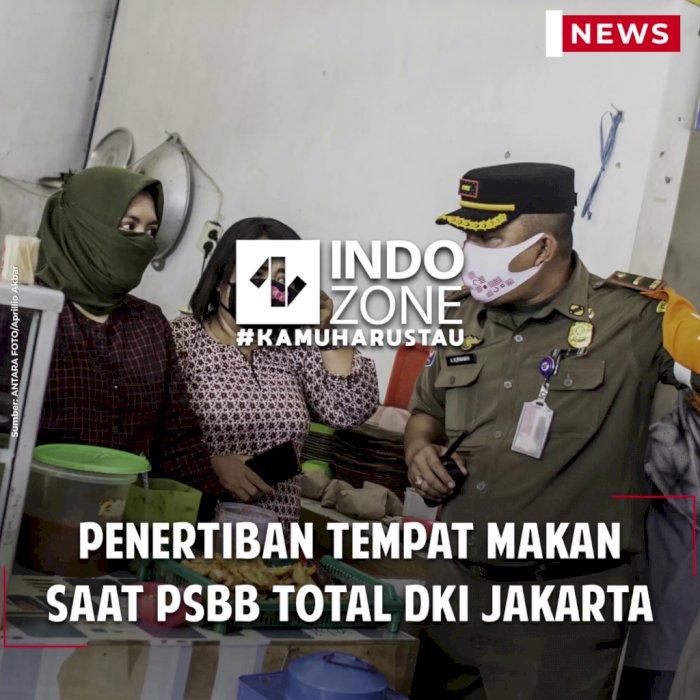 Penertiban Tempat Makan Saat PSBB Total DKI Jakarta