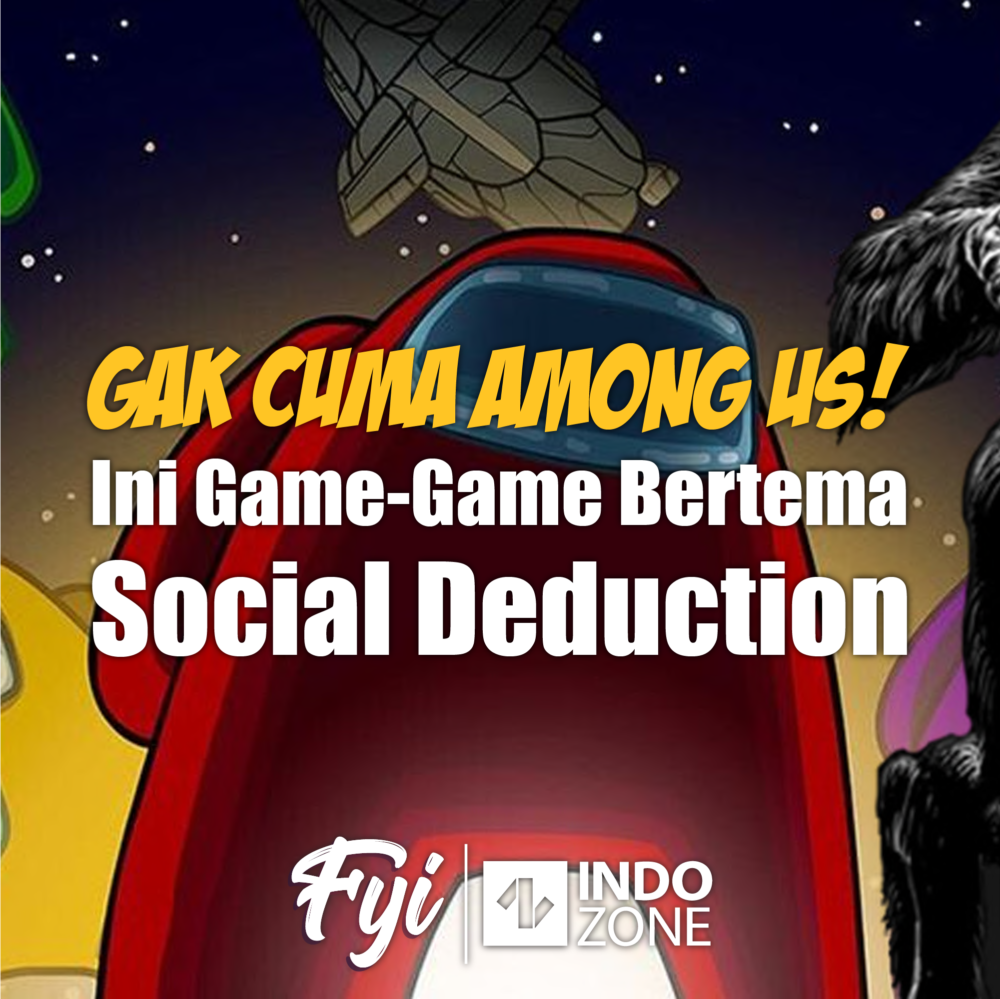 Gak Cuma Among Us! Ini Game-Game Bertema Social Deduction