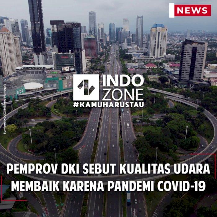 Pemprov DKI Sebut Kualitas Udara Membaik karena Pandemi Covid-19