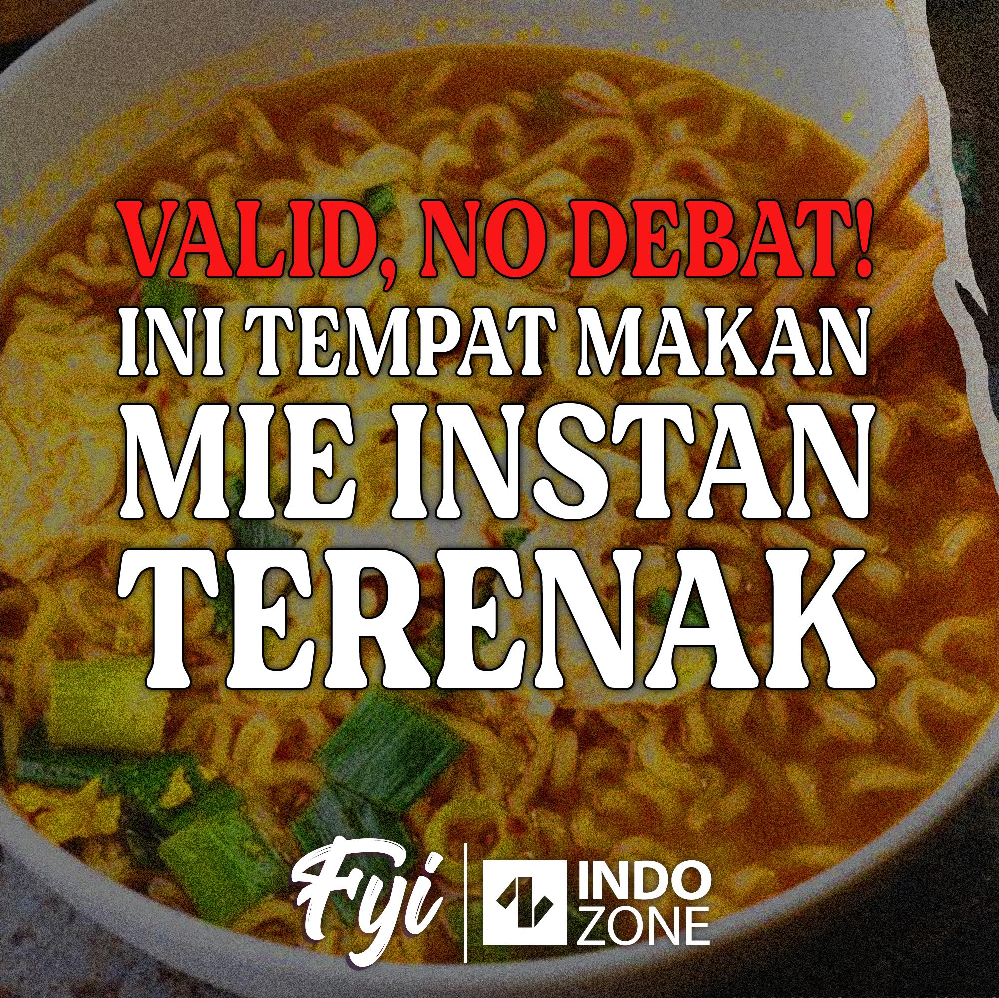 Valid No Debat! Ini Tempat Makan Mie Instan Terenak