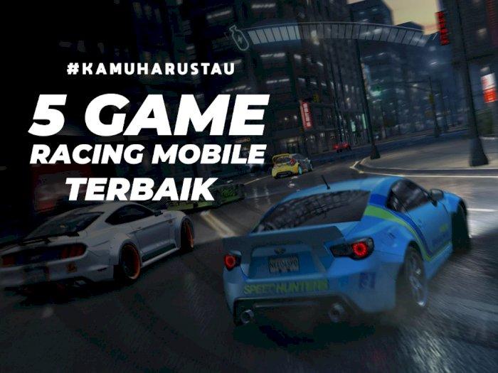 5 Game Racing Terbaik di Platform Mobile, Wajib Kalian Mainkan!