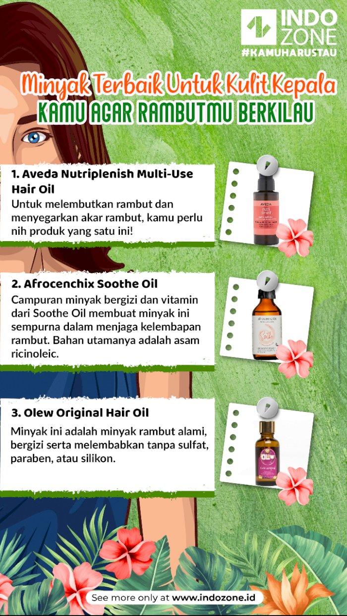 3 Minyak Terbaik Untuk Kulit Kepala Kamu Agar Rambutmu Berkilau