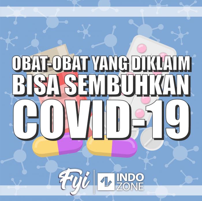 Obat-Obat yang Diklaim Bisa Sembuhkan Covid-19