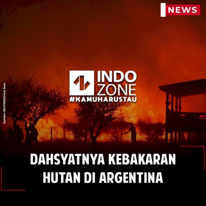 Dahsyatnya Kebakaran Hutan di Argentina
