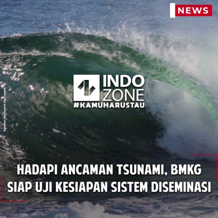 Hadapi Ancaman Tsunami, BMKG Siap Uji Kesiapan Sistem Diseminasi