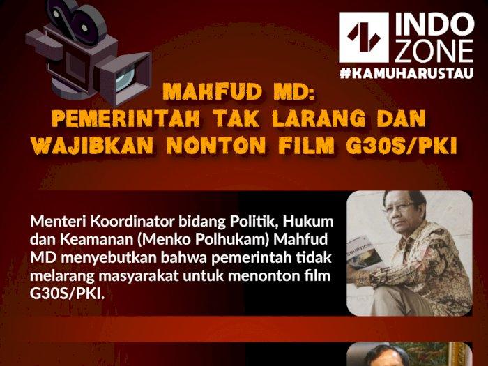 Mahfud MD: Pemerintah Tak Larang dan Wajibkan Nonton Film G30S/PKI