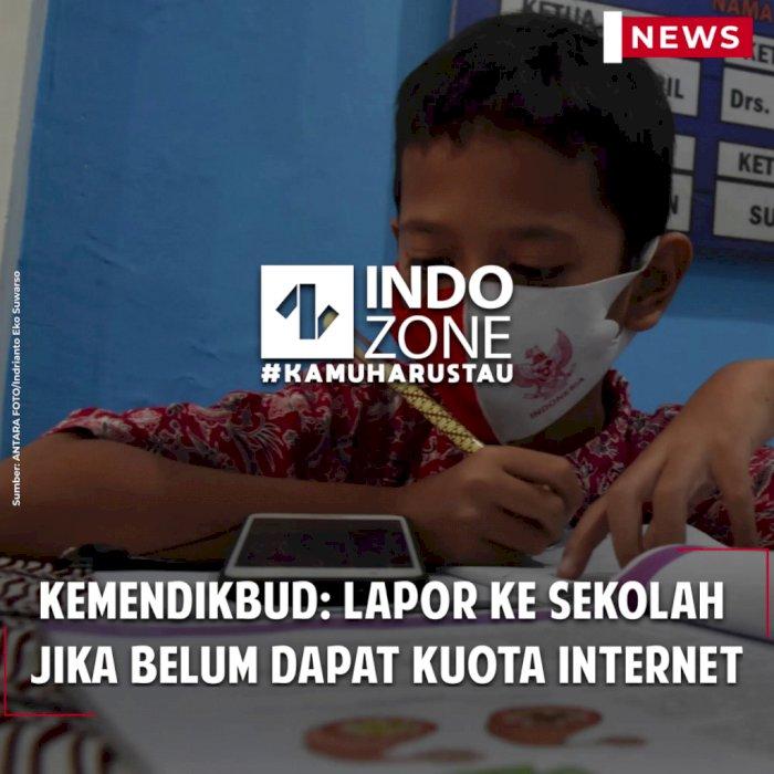 Kemendikbud: Lapor ke Sekolah  Jika Belum Dapat Kuota Internet