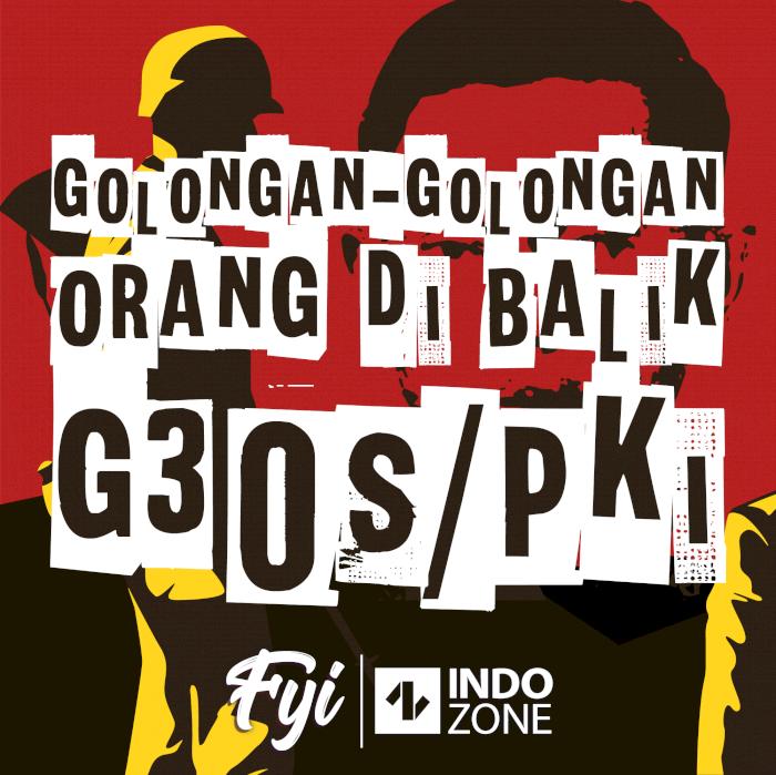 Golongan-Golongan Orang di Balik G30S/PKI