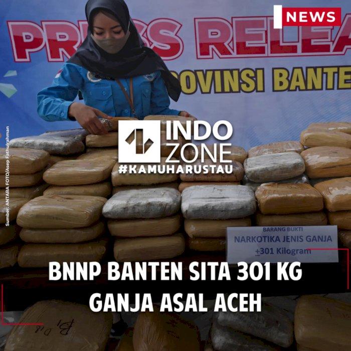 BNNP Banten Sita 301 Kg Ganja Asal Aceh