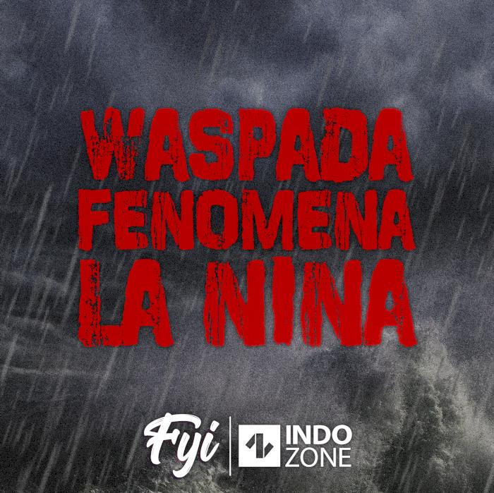 Waspada Fenomena La Nina
