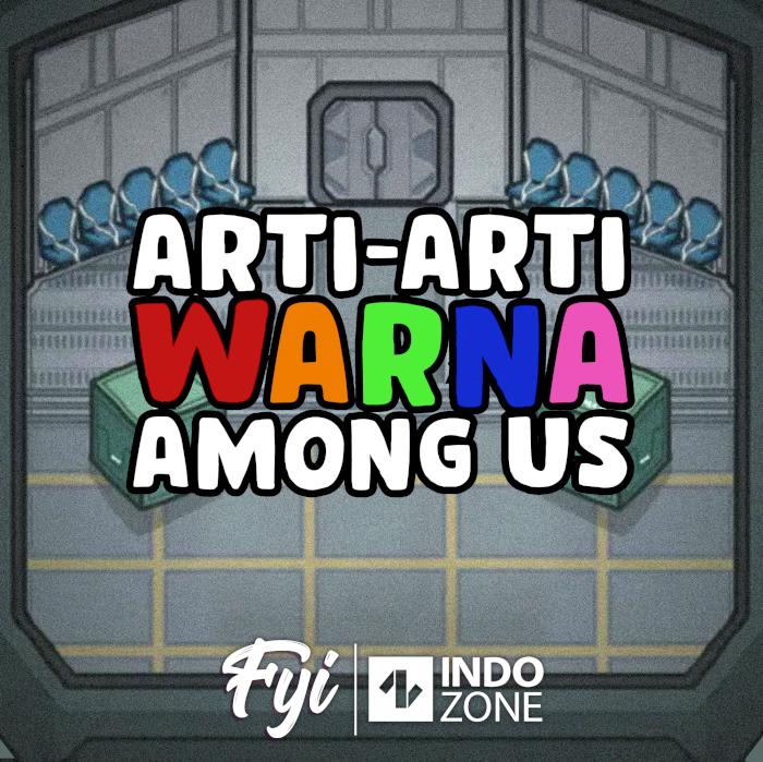 Arti-Arti Warna Among Us