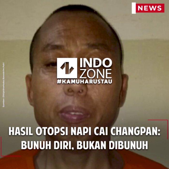 Hasil Otopsi Napi Cai Changpan: Bunuh Diri, Bukan Dibunuh