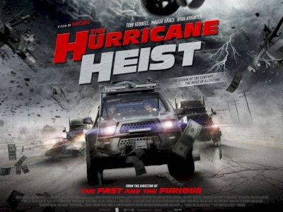 """Sinopsis """"The Hurricane Heist (2018)"""" - Menghentikan Aksi Pencurian Uang di Tengah Badai"""