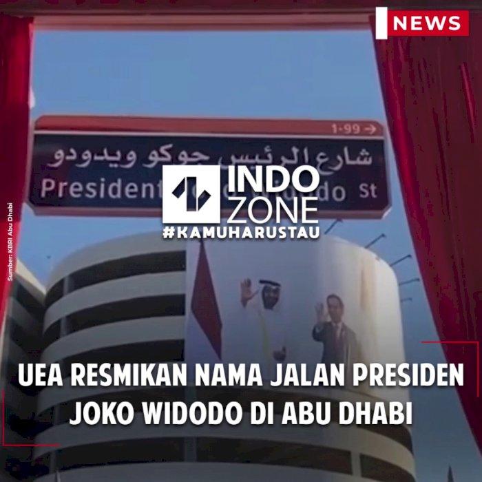 UEA Resmikan Nama Jalan Presiden Joko Widodo di Abu Dhabi