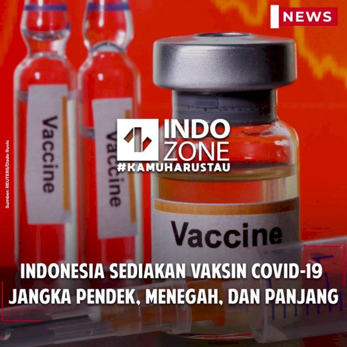 Indonesia Sediakan Vaksin COVID-19 Jangka Pendek, Menegah, dan Panjang