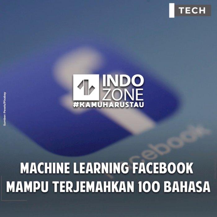 Machine Learning Facebook  Mampu Terjemahkan 100 Bahasa