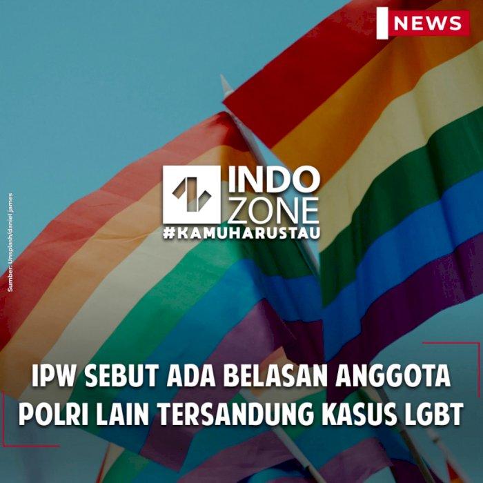 IPW Sebut Ada Belasan Anggota Polri Lain Tersandung Kasus LGBT