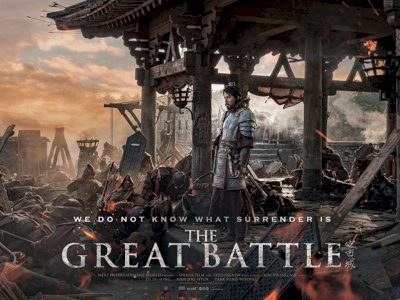 "Sinopsis ""The Great Battle (2018)"" -  Kisah Pertempuan Epik Melawan Dinasti Tang"
