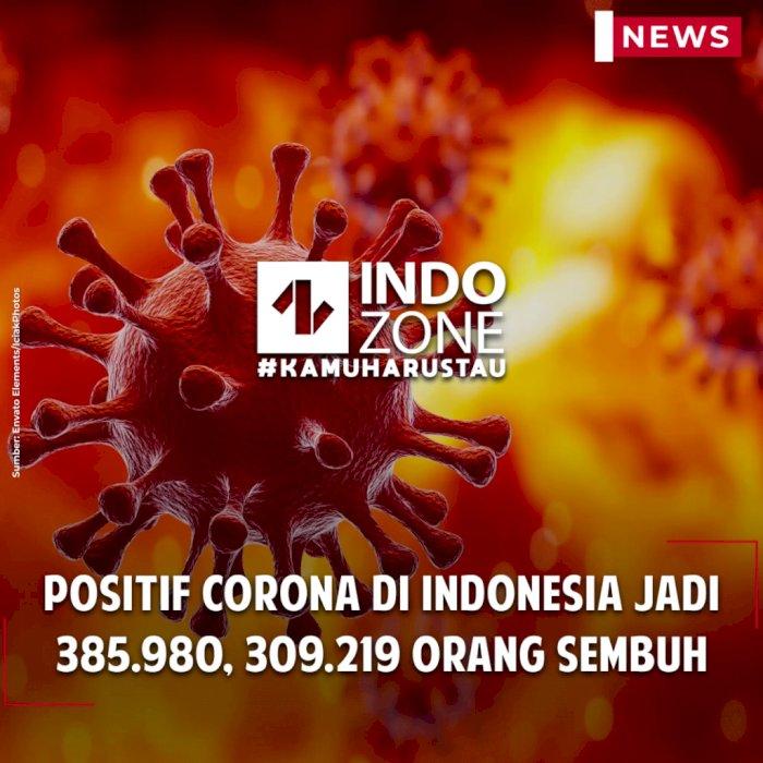 Positif Corona di Indonesia Jadi 385.980, 309.219 Orang Sembuh