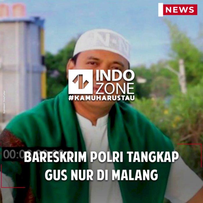 Bareskrim Polri Tangkap Gus Nur di Malang
