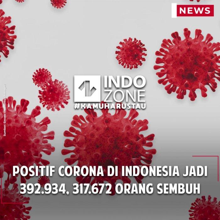 Positif Corona di Indonesia Jadi 392.934, 317.672 Orang Sembuh