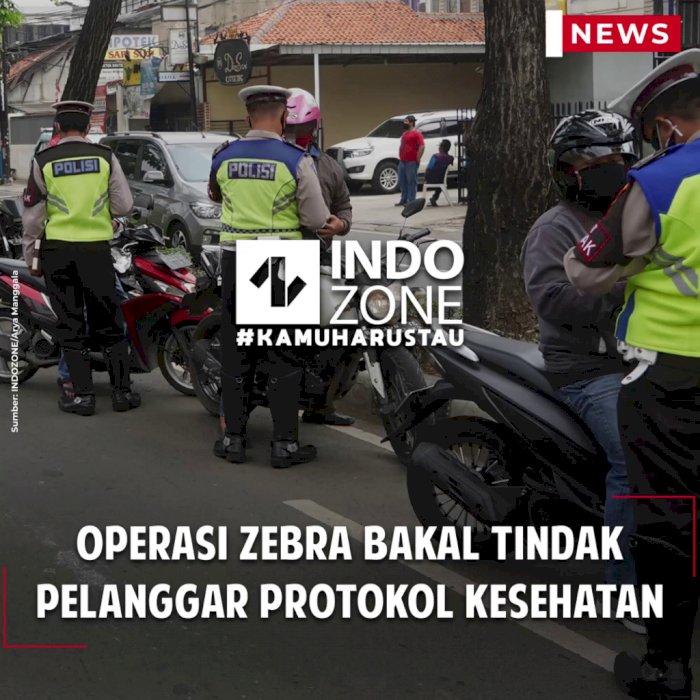 Operasi Zebra Bakal Tindak Pelanggar Protokol Kesehatan