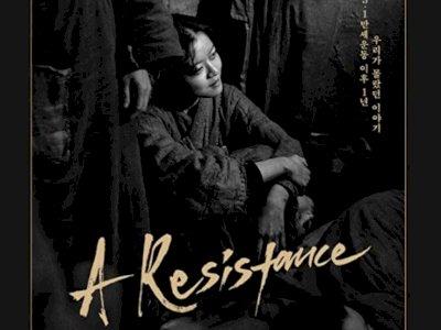 "Sinopsis ""A Resistance (2019)"" - Perjuangan Wanita Korea Menyuarakan Kemerdekaan"