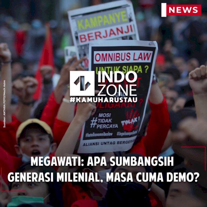 Megawati: Apa Sumbangsih Generasi Milenial, Masa Cuma Demo?