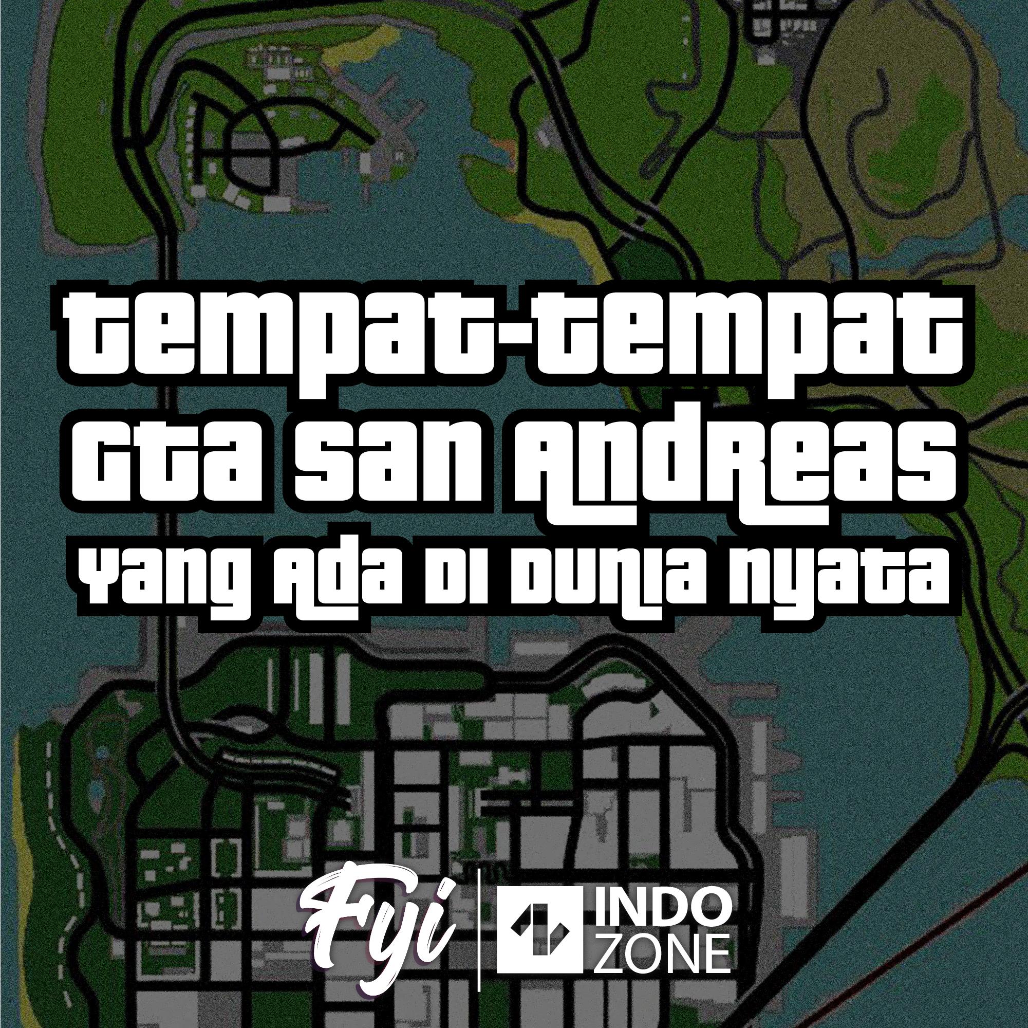 Tempat-Tempat GTA San Andrea  yang Ada di Dunia Nyata