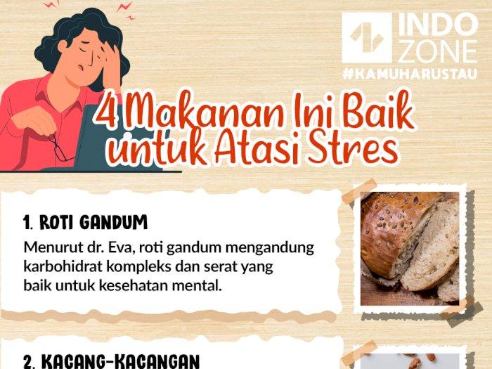 4 Makanan Ini Baik untuk Atasi Stres