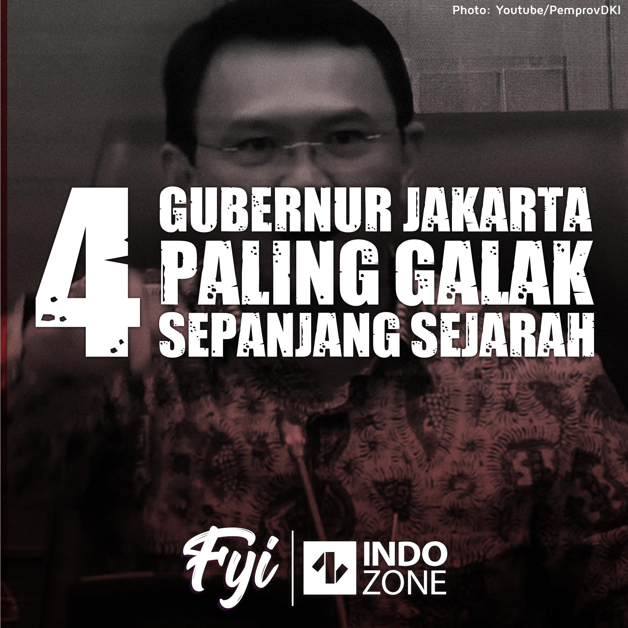 4 Gubernur Jakarta Paling Galak Sepanjang Masa