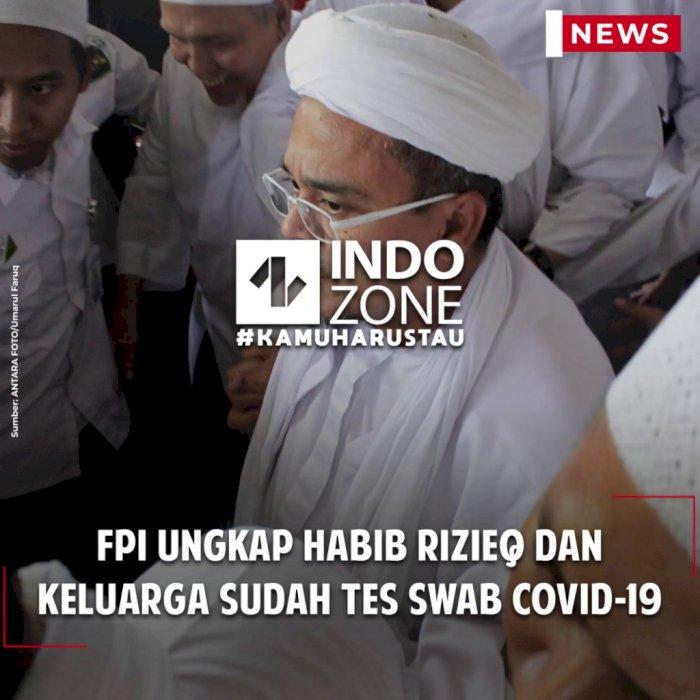 FPI Ungkap Habib Rizieq dan Keluarga Sudah Tes Swab COVID-19