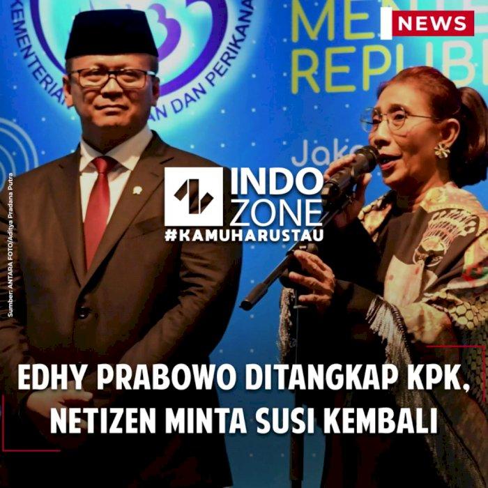 Edhy Prabowo Ditangkap KPK, Netizen Minta Susi Kembali